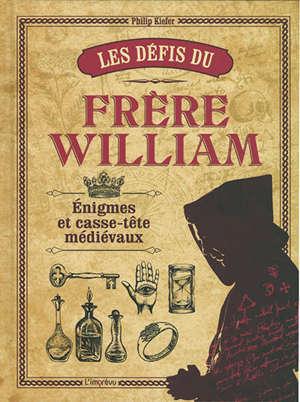 Les défis du frère William : énigmes et casse-tête médiévaux