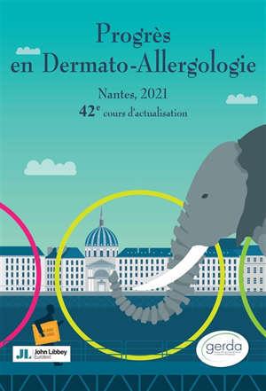Progrès en dermato-allergologie : Nantes, 2021