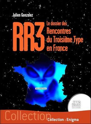 RR3 : le dossier des rencontres du troisième type en France