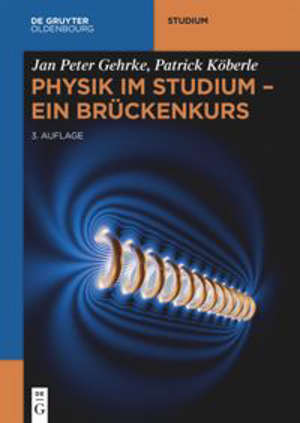 Physik im Studium – Ein Brückenkurs
