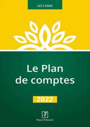 Le plan de comptes : 2022