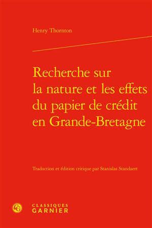 Recherche sur la nature et les effets du papier de crédit en Grande-Bretagne
