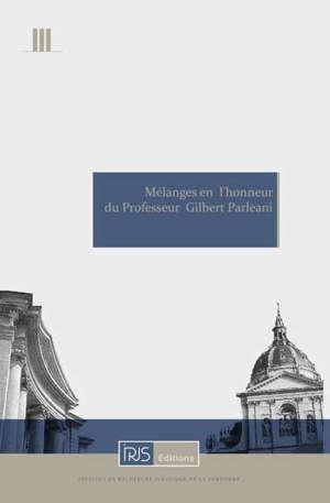 Mélanges en l'honneur du professeur Gilbert Parleani