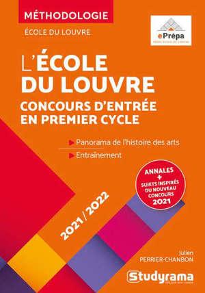 L'école du Louvre : concours d'entrée en premier cycle, 2021-2022 : panorama de l'histoire des arts, entraînement