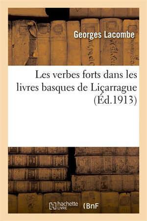 Les verbes forts dans les livres basques de Liçarrague