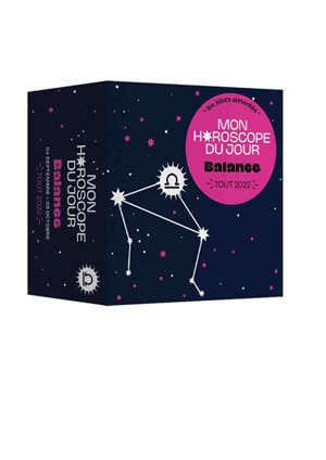Balance : mon horoscope du jour : tout 2022