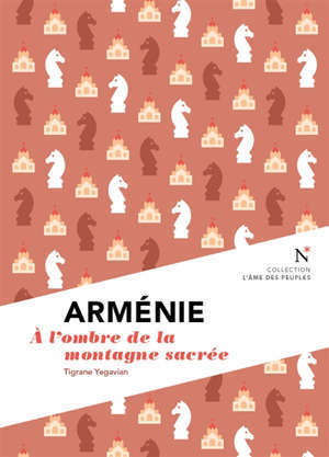 Arménie : à l'ombre de la montagne sacrée