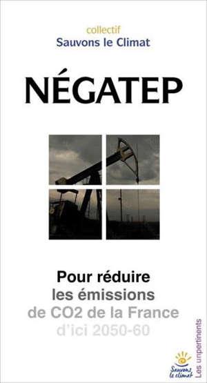 NégaTep : pour réduire les émissions de CO2 de la France d'ici 2050-60