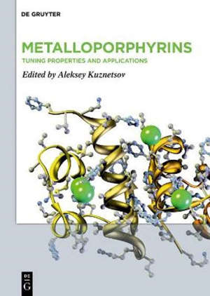Metalloporphyrins : Tuning Properties and Applications
