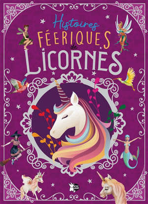 Histoires féeriques de licornes