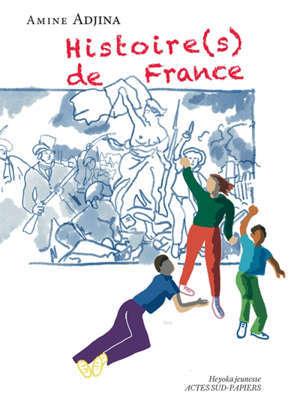 Histoire(s) de France