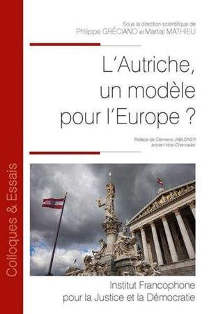 L'Autriche, un modèle pour l'Europe ?