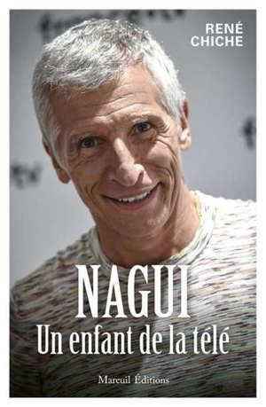 Nagui, un enfant de la télé