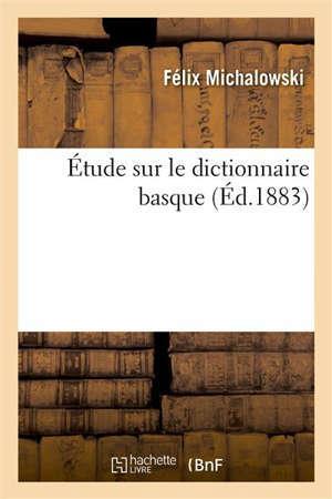 Étude sur le dictionnaire basque