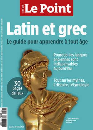 Le Point Hs Latin et Grec Janvier 2021 Latin et Grec Le Guide pour apprendre à tout age