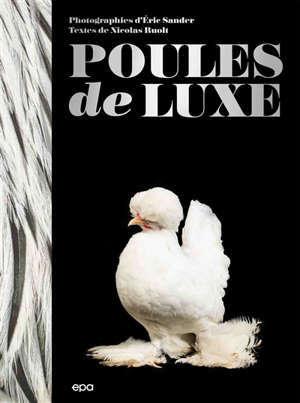 Poules de luxe