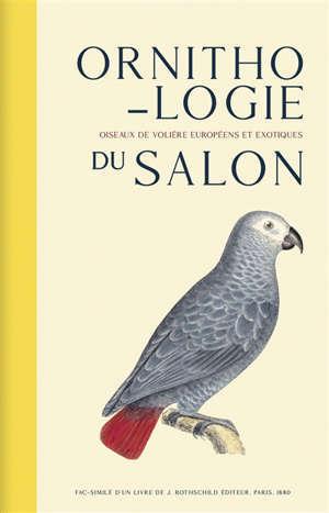 Ornithologie du salon : oiseaux de volière européens et exotiques