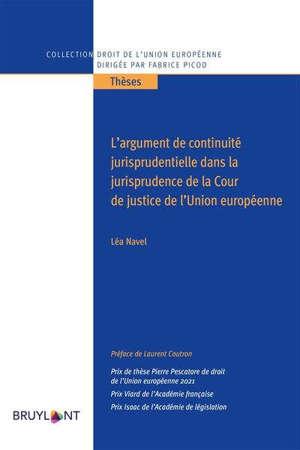 L'argument de continuité jurisprudentielle dans la jurisprudence de la Cour de justice de l'UE