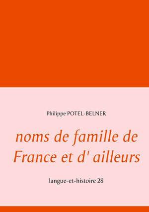 noms de famille de France et d' ailleurs langue-et-histoire 28