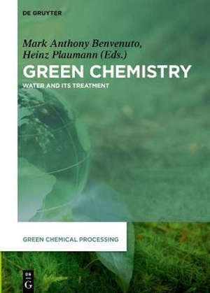 Green Chemistry : Water and its Treatment