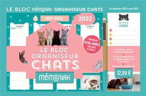 Le bloc organiseur Mémoniak chats 2022 : l'organisation ultra simple pour toute la famille ! : de septembre 2021 à août 2022