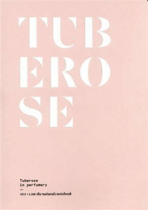 Tuberose in perfumery