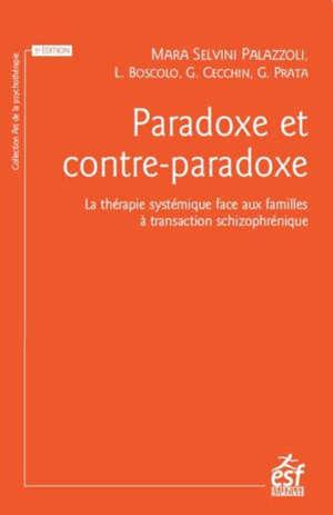 Paradoxe et contre-paradoxe : un nouveau mode thérapeutique face aux familles à transaction schizophrénique