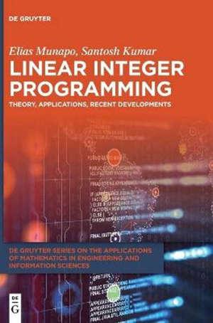 Linear Integer Programming : Theory, Applications, Recent Developments