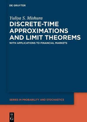 Discrete-Time Approximations and Limit Theorems : In Applications to Financial Markets