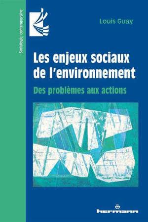 Les enjeux sociaux de l'environnement : des problèmes aux actions