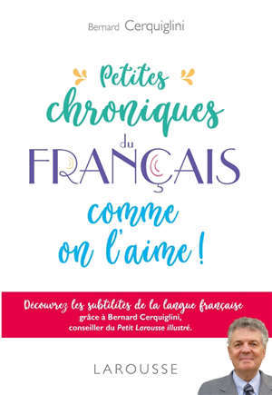 Petites chroniques du français comme on l'aime !