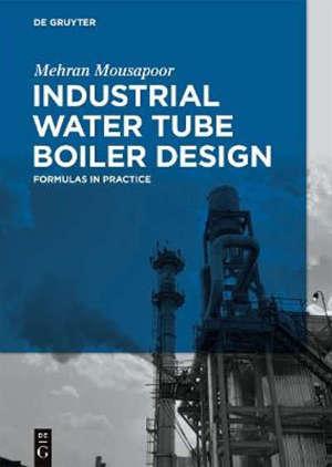 Industrial Water Tube Boiler Design : Formulas in Practice