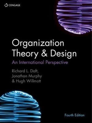 Organization Theory & Design : An International Perspective