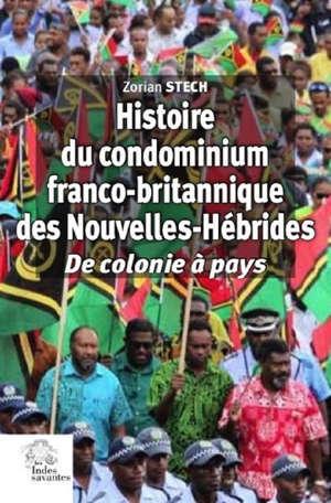 Histoire du condominium franco-britannique des Nouvelles-Hébrides : de colonie à pays