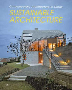 Sustainable Architecture. Contemporary Architecture in Detail (Paperback) /anglais