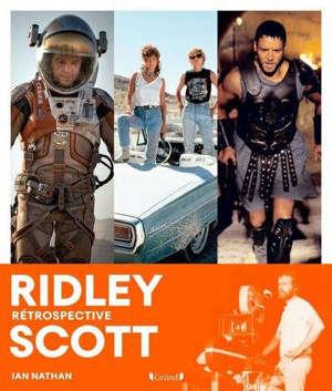 Ridley Scott : rétrospective