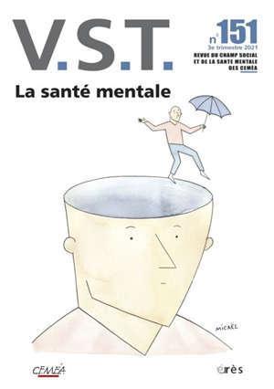 VST, n° 151. La santé mentale