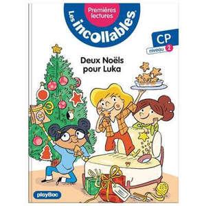 Les incollables : premières lectures. Vol. 9. Deux Noëls pour Luka : CP, niveau 2