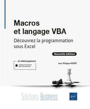 Macros et langage VBA : découvrez la programmation sous Excel