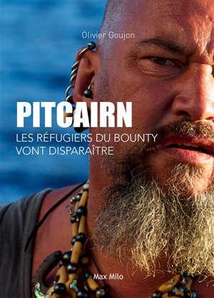 Pitcairn : les réfugiés du Bounty vont disparaître