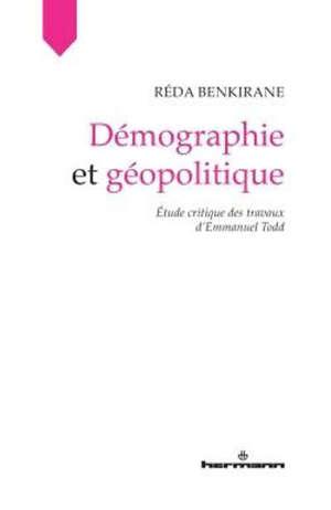 Démographie et géopolitique : étude critique des travaux d'Emmanuel Todd