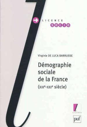 Démographie sociale de la France : XIXe-XXIe siècle
