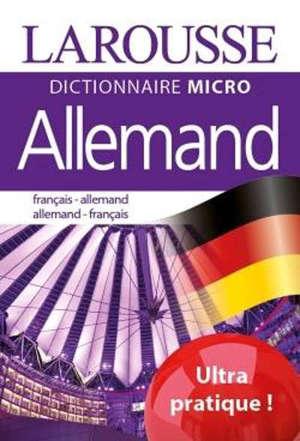 Dictionnaire micro Larousse allemand : français-allemand, allemand-français