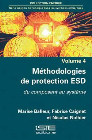 Méthodologies de protection ESD : du composant au système