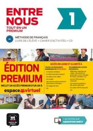 Entre nous 1, tout en un : méthode de français, A1 : livre de l'élève + cahier d'activités + CD