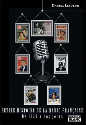 Petite histoire de la radio française : de 1920 à nos jours
