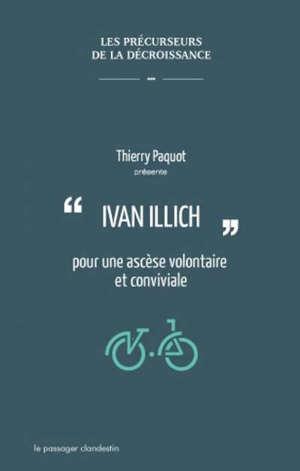 Ivan Illich : pour une ascèse volontaire et conviviale