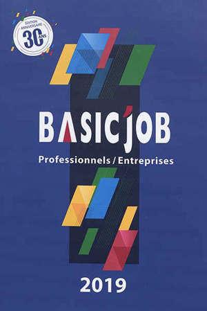 Basic'Job : professionnels-entreprises : 2019