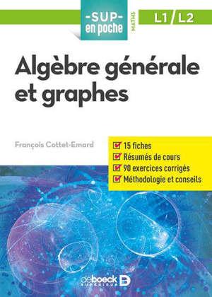 Algèbre générale et graphes : L1, L2