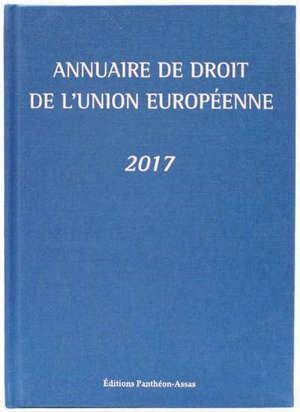 Annuaire de droit de l'Union européenne : 2017